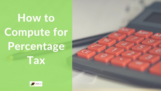 How to Compute for Percentage Tax