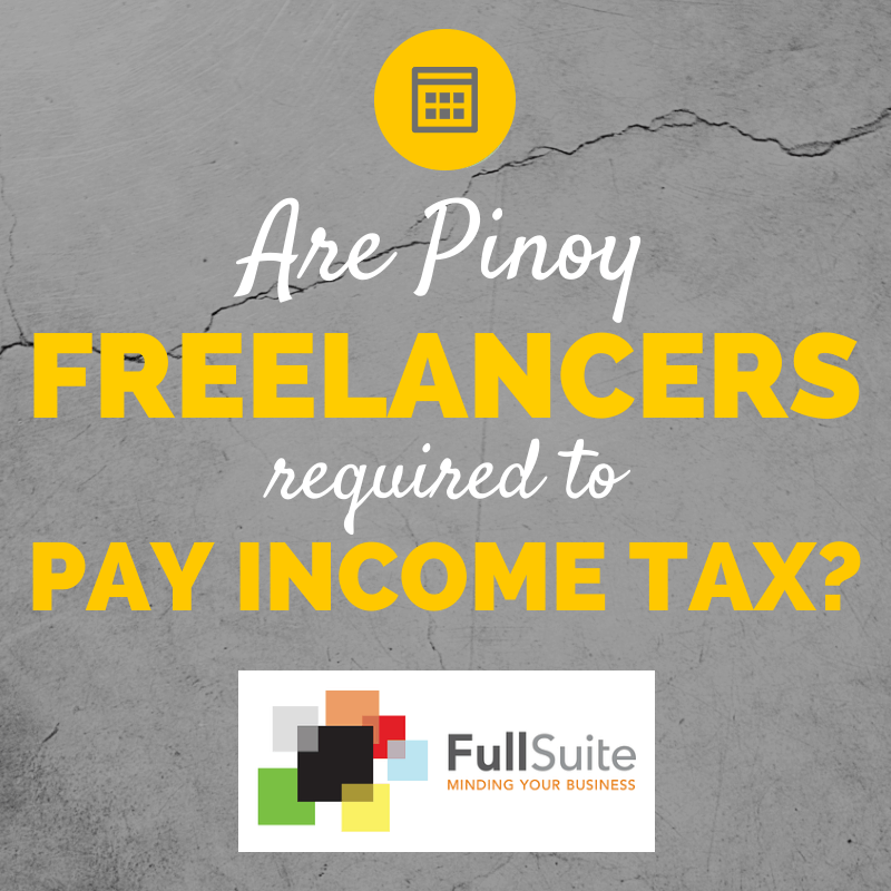 Pinoy Freelances Income Tax