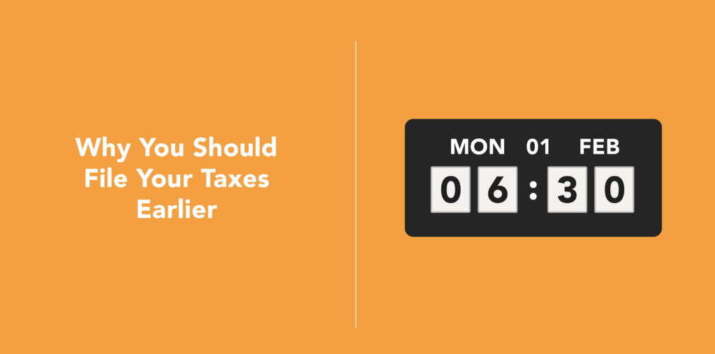 Why You Should File Your Taxes Before The Deadline