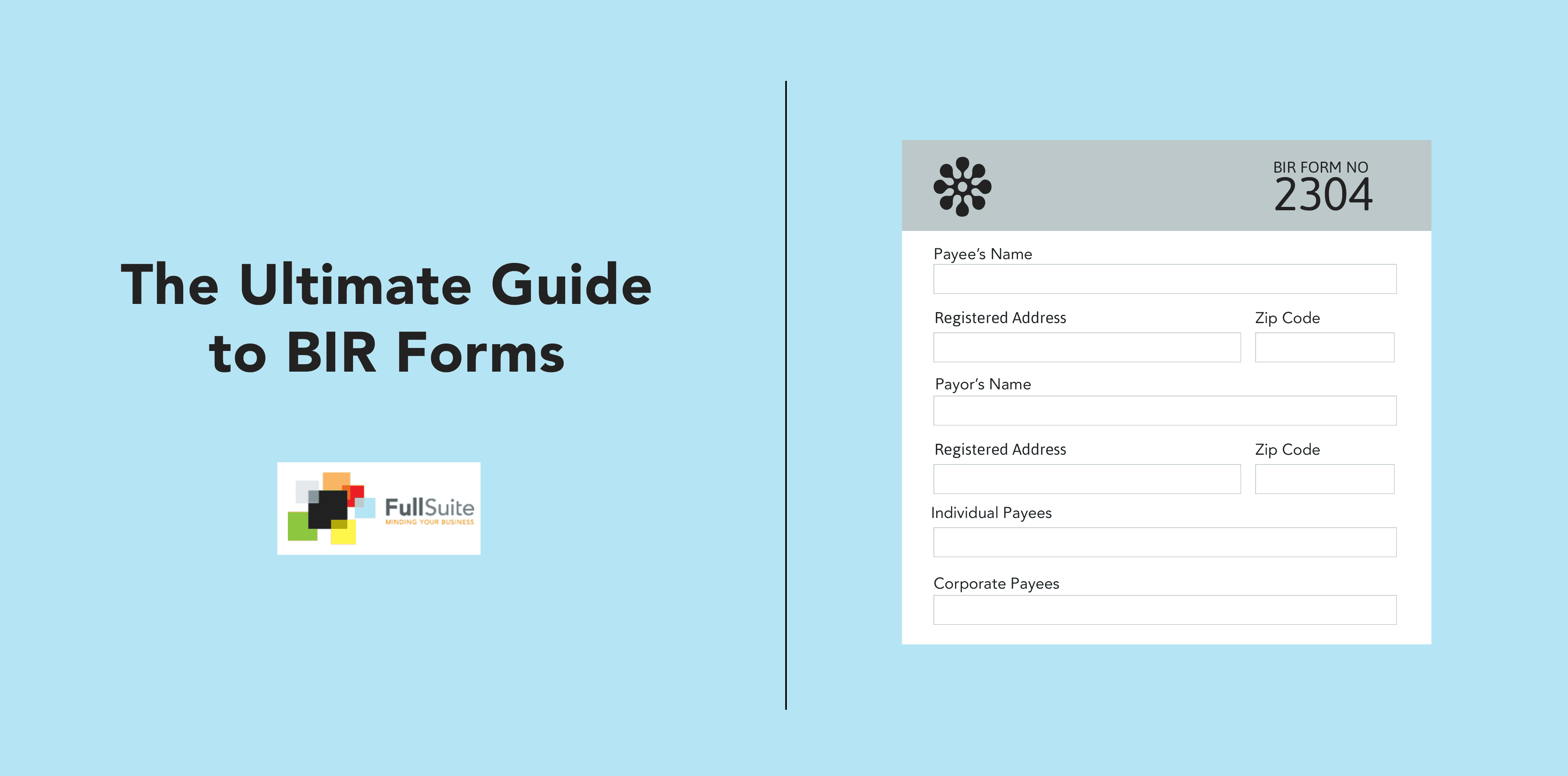 The Ultimate Guide to BIR Forms - FullSuite