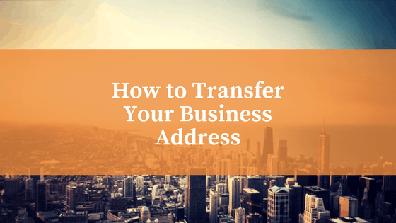 How To Transfer Your Business Address