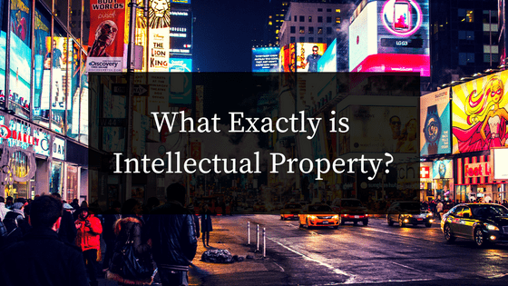 What Exactly Is Intellectual Property