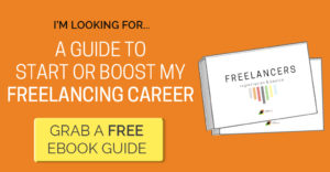 A Guide to Start or Boost my Freelancing Career